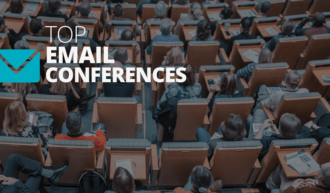 Standout Email Marketing Conferences [2019]