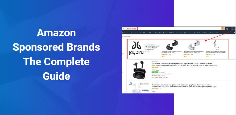 Amazon Sponsored Brands Ads: The Complete Guide