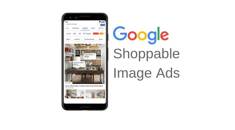 Google Introduces Shoppable Image Ads