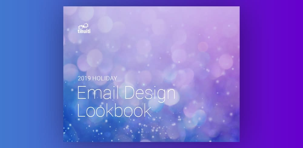 Tinuiti Email Holiday Lookbook 2019
