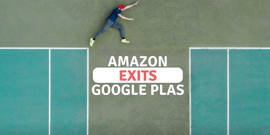 amazon leaves google plas
