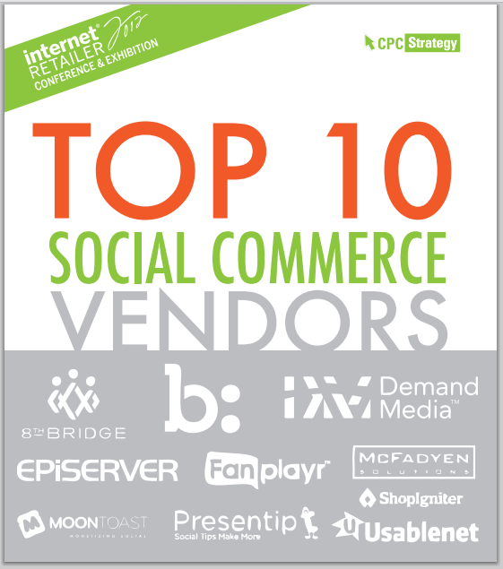 IRCE 2012 Vendor Scouting Report: Top 10 Social Commerce Exhibitors