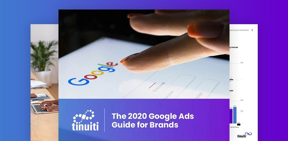 2020 Google Ads Guide for Brands