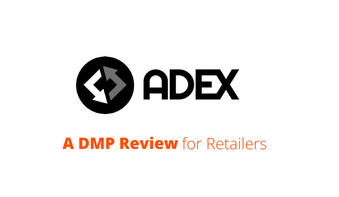 Data Management Platform Review: The ADEX