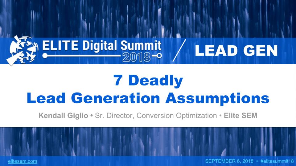 Seven Deadly Lead Generation Assumptions
