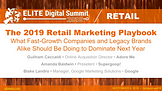 The 2019 Retail Marketing Playbook: What Fast-Growth Companies and Legacy Brands Alike Should Be Doing to Dominate Next Year
