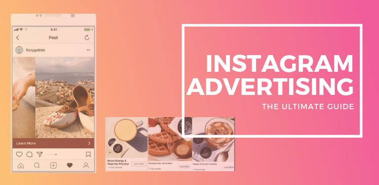 Instagram Ads Guide: Tactics Brands Use to Generate Revenue