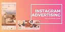ultimate guide to instagram advertising 2019