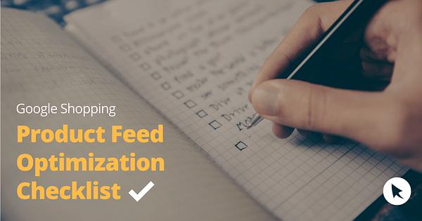 google shopping product feed optimization