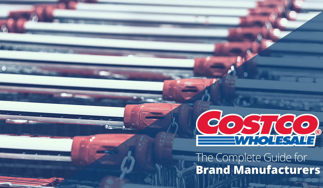 How to Get Your Products into Costco   The Complete Guide