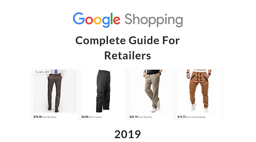google shopping ads guide for retailers 2019