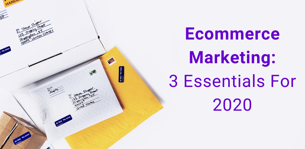 ecommerce marketing essentials photo with boxes