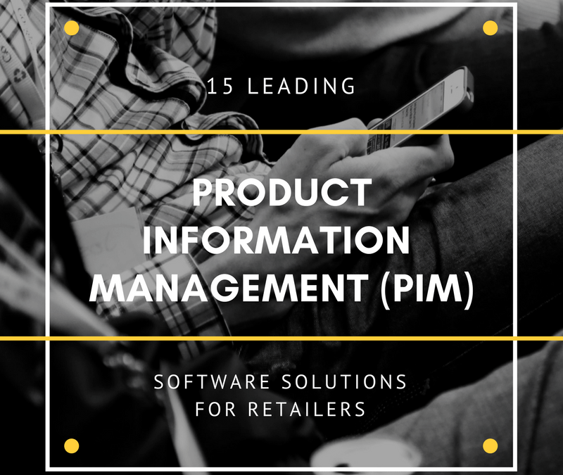 Top 15 Best Product Information Management (PIM) Software of 2019