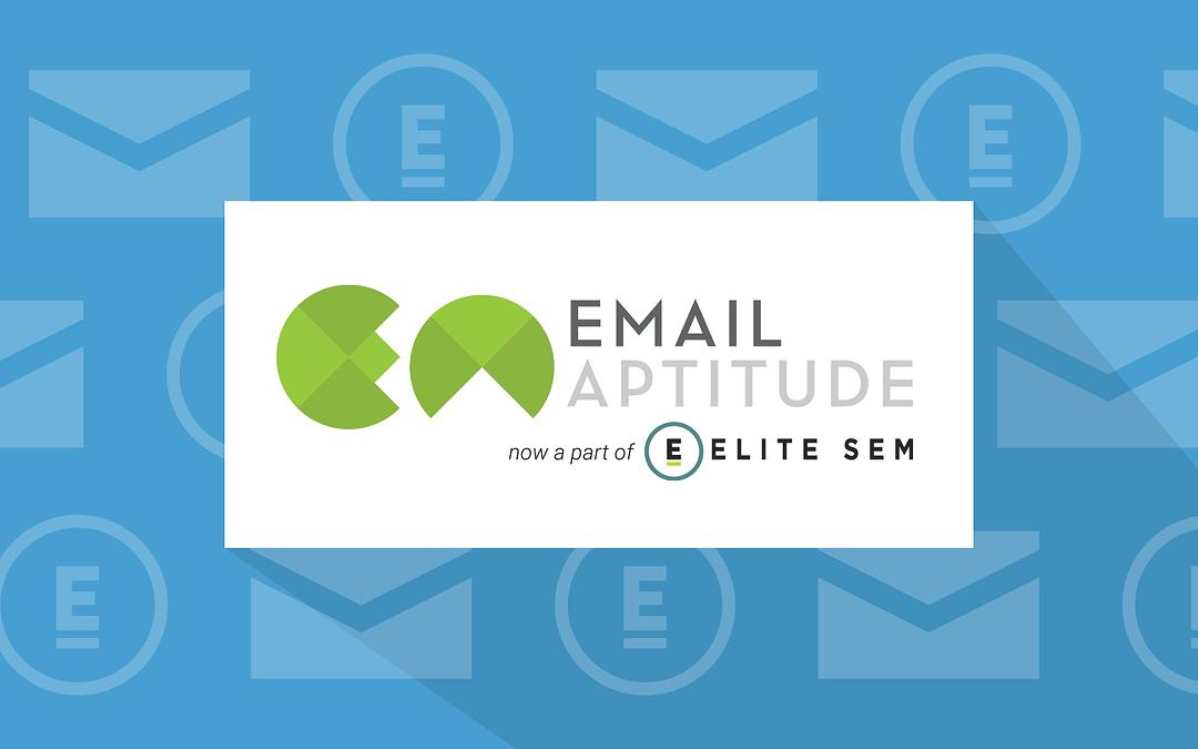 Elite SEM Acquires Email Aptitude, Completes Full Digital Offering