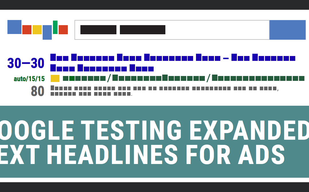 "Google Announces ""Expanded Text Ads"""